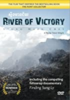 River of Victory (Including follow-up documentary Finding Sang Ly)