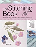 The Stitching Book: A Step-By-Step Guide to Surface Stitching Techniques (Search Press)
