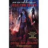 Pray for Dawn: The Fourth Dark Days Novel: 4