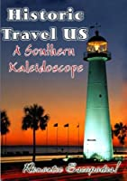 Historic Travel Us: A Southern Kaleidoscope [DVD] [Import]