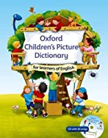 Oxford Children's Picture Dictionary for learners of English: A topic-based dictionary for young learners