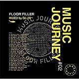 Music Journey #02 -Floor Filler- mixed by DJ JIN
