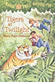 Tigers at Twilight (Magic Tree House (R))