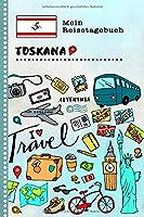 Toskana Reisetagebuch: Kinder Reise Aktivitaetsbuch zum Ausfuellen, Eintragen, Malen, Einkleben A5 - Ferien unterwegs Tagebuch zum Selberschreiben -  Urlaubstagebuch Journal fuer Maedchen, Jungen