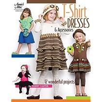 T-Shirt Dresses & Accessories (Annie's Attic: Crochet)