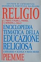 Religio. Enciclopedia tematica dell'educazione religiosa
