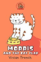 Morris and the Cat Flap (Roaring Good Reads)
