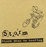 STORM GOES ON TOURING
