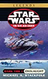 Onslaught: Star Wars Legends (The New Jedi Order: Dark Tide, Book I): 1 (Star Wars: The New Jedi Order)