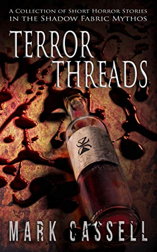 Terror Threads: a collection of horror stories (English Edition)