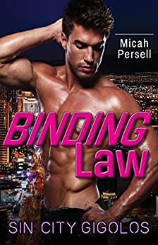 Binding Law (Sin City Gigolos Book 3) by [Persell, Micah]