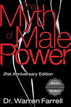 The Myth of Male Power by [Farrell, Warren]