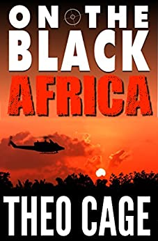 On The Black: Africa by [Cage, Theo]