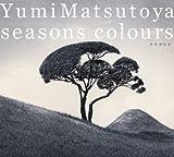 Seasons Colours - Haru Natsu Senkyokushu by Yumi Matsutoya (2007-03-07)
