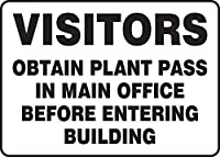 Accuform MADM921VP Sign LegendVISITORS OBTAIN PLANT PASS IN MAIN OFFICE BEFORE ENTERING BUILDING 10 Length x 14 Width x 0.055 Thickness Plastic 10 x 14 Black on White [並行輸入品]