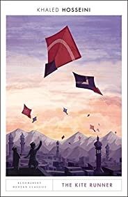The Kite Runner: Bloomsbury Modern Classics