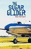 The Sugar Glider: Level 5. (2800 Woerter). Adventure