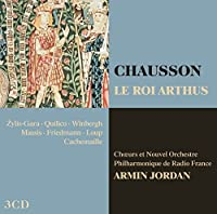 Chausson: Le Roi Arthus (2010-06-15)