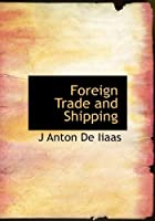 Foreign Trade and Shipping