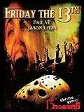 13日の金曜日PART6/ジェイソンは生きていた! (字幕版)
