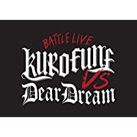 【Amazon.co.jp限定】 ドリフェス!  presents BATTLE LIVE KUROFUNE vs DearDream LIVE Blu-ray