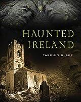 Haunted Ireland