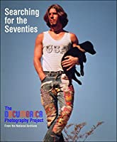 Searching for the Seventies: The Documerica Photography Project