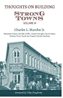 Thoughts on Building Strong Towns Volume III [並行輸入品]