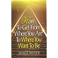 How to GetからWhere You Are to Where You Want to Be – VHS Joyce Meyer
