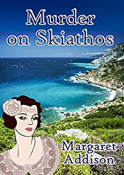 Murder on Skiathos (Rose Simpson Mysteries Book 8) by [Addison, Margaret]