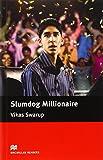 Slumdog Millionaire (Macmillan Readers)