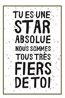 Tu Es Une Star Absolue: Un Carnet De Notes Pour Exprimer Un Message De Félicitations, Pour Dire Que Nous Sommes Fiers À Un Être Cher