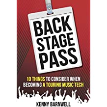 Backstage Pass: 10 Things to Consider When Becoming a Touring Music Tech