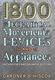 1800 Mechanical Movements, Devices and Appliances (16th enlarged edition) 画像