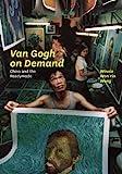 Van Gogh on Demand: China and Readymade