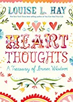 Heart Thoughts: A Treasury of Inner Wisdom