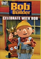 Bob the Builder - Celebrate With Bob [DVD] [Import]