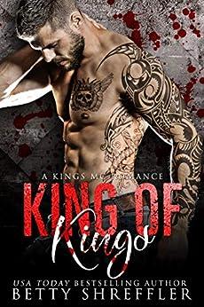 King of Kings: (A Kings MC Romance, Book 3) by [Shreffler, Betty]