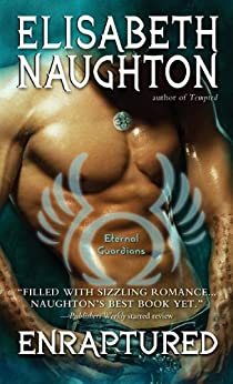 Enraptured (Eternal Guardians) by [Naughton, Elisabeth]