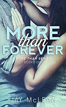 More Than Forever (More Than Series, Book 4) by [McLean, Jay]
