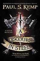 Discourse in Steel (Egil & Nix 2)