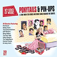 MY KIND OF MUSIC - PONYTAILS & PIN-UPS (IMPORT)