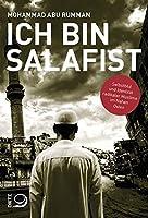 Ich bin Salafist: Selbstbild und Identitaet radikaler Muslime im Nahen Osten