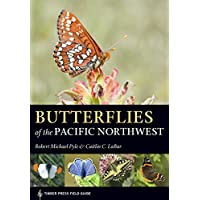 Butterflies of the Pacific Northwest (Timber Press Field Guide)