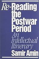Re-Reading the Postwar Period