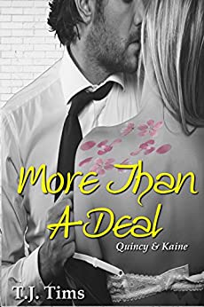 More Than A Deal: Quincy & Kaine (More Than DC series Book 2) by [Tims, T.J.]