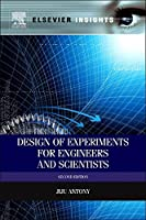 Design of Experiments for Engineers and Scientists Second Edition (Elsevier Insights)【洋書】 [並行輸入品]