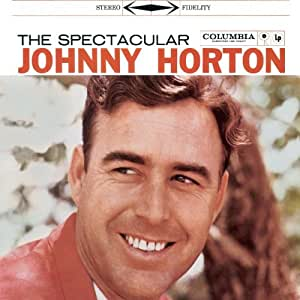 Spectacular Johnny Horton