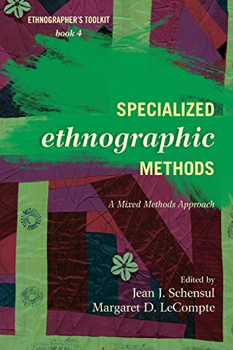 Download Specialized Ethnographic Methods: A Mixed Methods Approach (Ethnographer's Toolkit, Second Edition) 0759122059