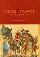 Islam and Travel in the Middle Ages【洋書】 [並行輸入品]